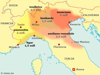 véneto, lombardo, insúbrico, piemontés, ligur, emiliano-romañolo