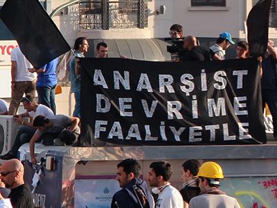Pancarta anarquista en Taksim, Estambul (Jun 2013) | ©  I. U. Topper
