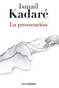 kadare-provocacion